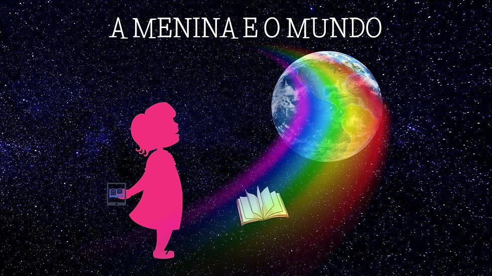 A MENINA E O MUNDO.jpg