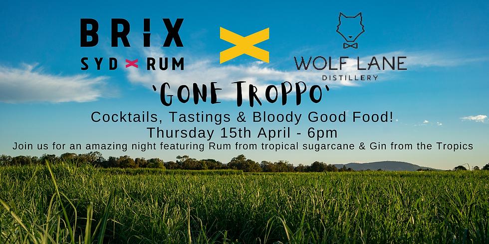 Brix X Wolf Lane 'Gone Troppo' Cocktail Night