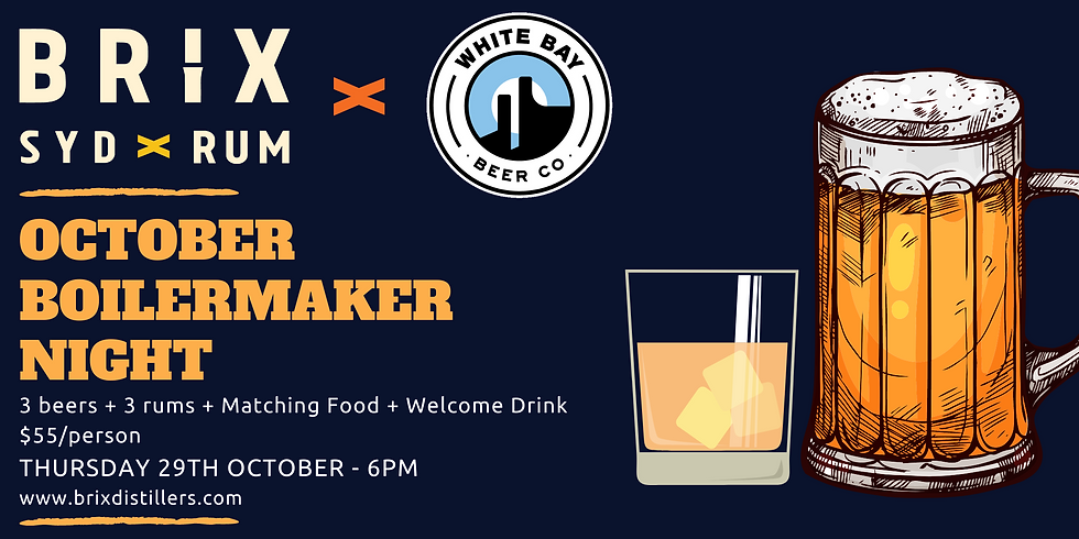 Brix X White Bay Beer Co. Boilermaker Night