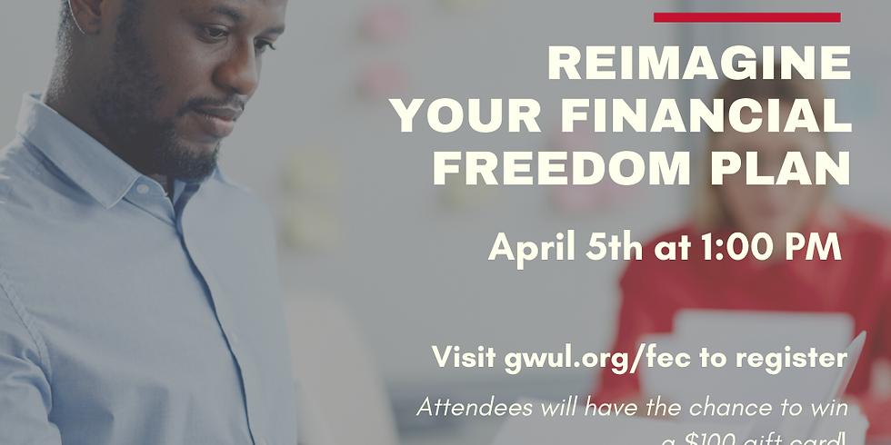 Reimagine Your Financial Freedom Plan