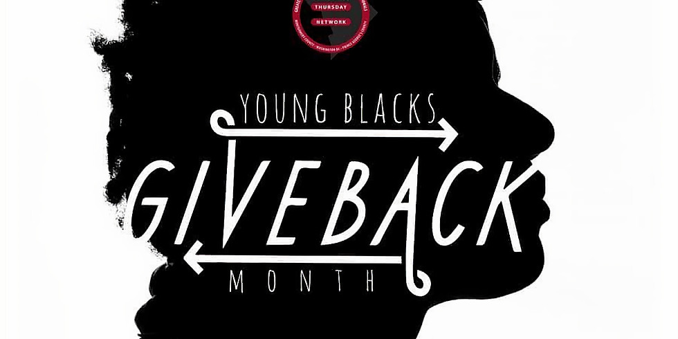 Thursday Network: Young Blacks Give Back Month