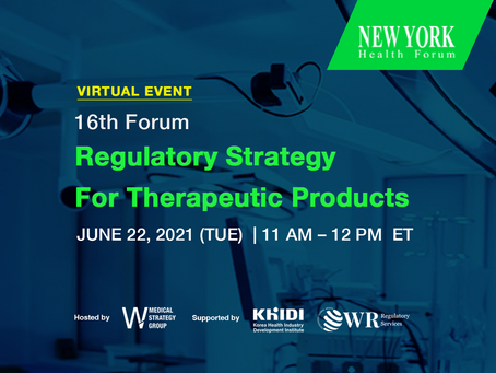 """16th New York Health Forum - """"Regulatory Strategy for Therapeutic Products"""""""