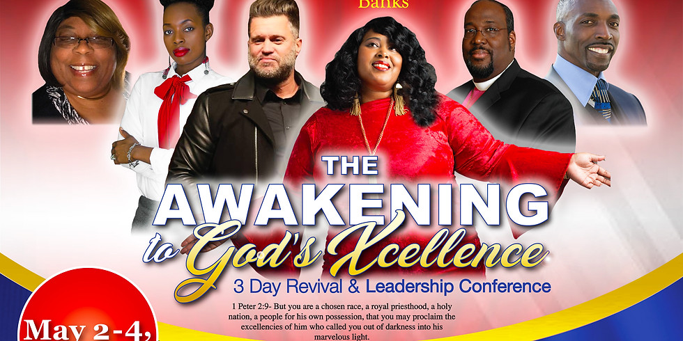 The Awakening to God's Xcellence Revival & Conference