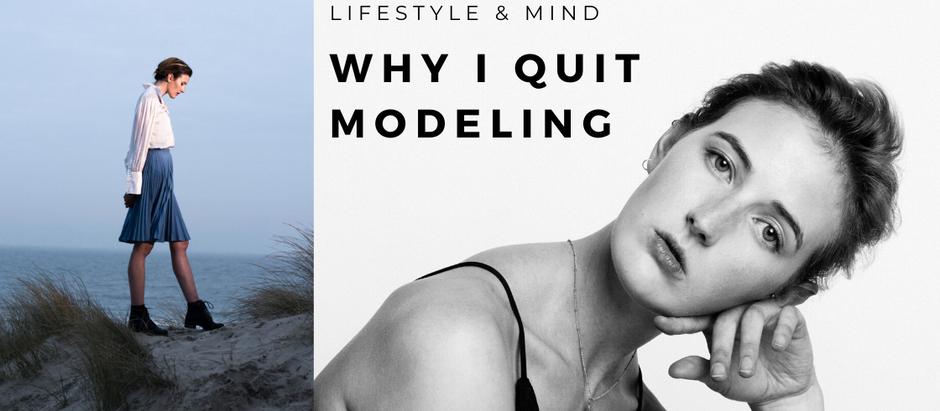 Why I quit modeling