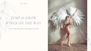 Jump & Grow Wings On The Way