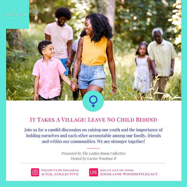 It Takes A Village: Leave No Child Behind