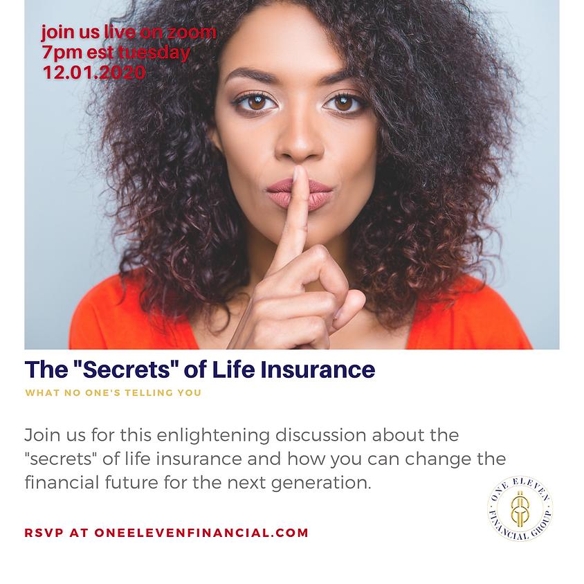 "The ""Secrets"" of Life Insurance"