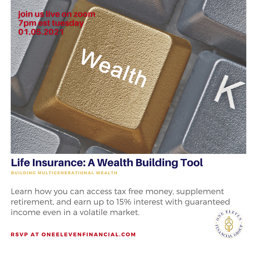 Life Insurance: A Wealth Building Tool