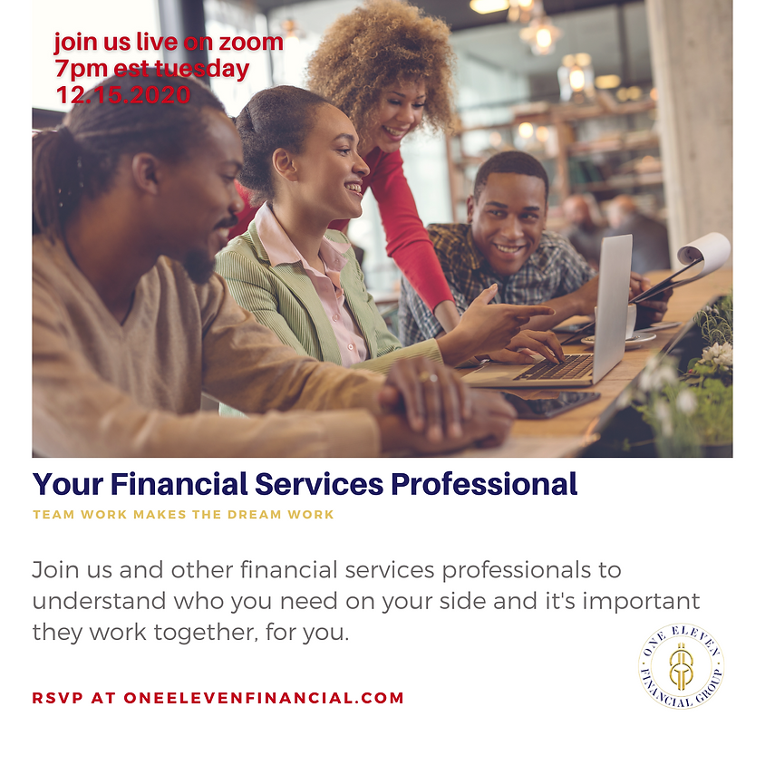 Your Financial Service Professionals: Team Work Makes The Dream Work!