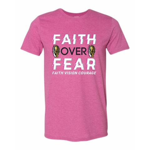Faith over Fear Pink T-Shirt