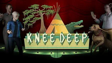 Knee Deep  |  2015