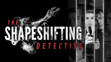 The Shapeshifting Detective  |  2018