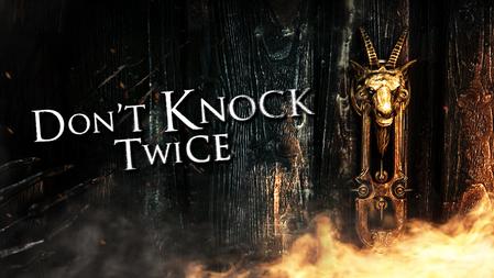 Don't Knock Twice  |  2016