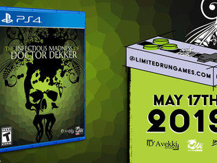 The Infectious Madness of Doctor Dekker Gets Limited Run PS4 Release