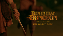 Deathtrap Dungeon: The Golden Room | 2021