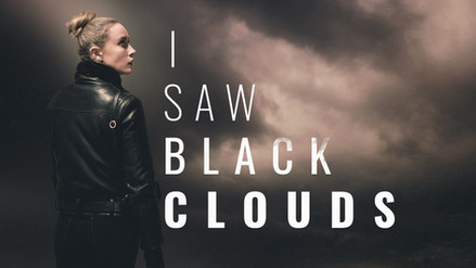 I SAW BLACK CLOUDS IS OUT NOW ON PC AND CONSOLES