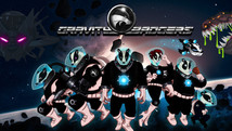 Gravity Badgers |  2013