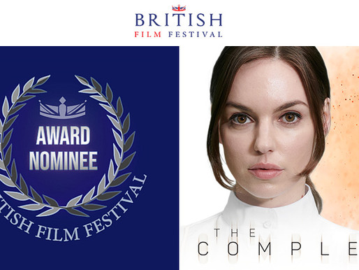 THE COMPLEX RECEIVES 7 NOMINATIONS IN THE BRITISH FILM FESTIVAL AWARDS 2020