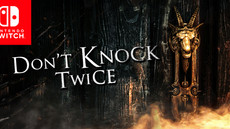 OUR FIRST NINTENDO SWITCH TITLE, DON'T KNOCK TWICE, LAUNCHES!