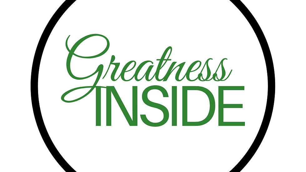 Unisex Greatness Inside T-Shirt