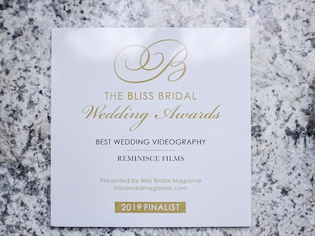 Reminisce Films Was Nominated For Best Wedding Videography by Bliss Bridal Magazine!!