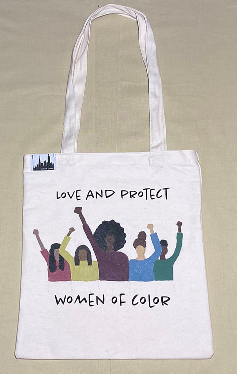 Tote Bag - Love and Protect Women Of Color
