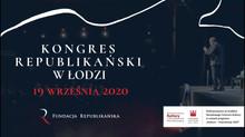 KONGRES REPUBLIKAŃSKI: Łódź w kontekście rozwoju regionalnego