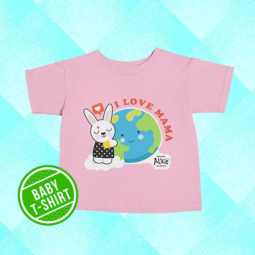 MAMA EARTH Baby T-shirt