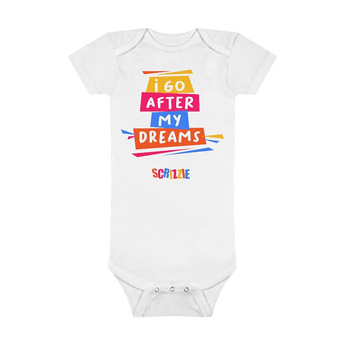 I Go After My Dreams - Baby Short Sleeve Onesie®
