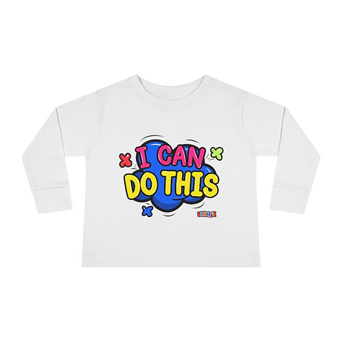 I Can Do This - Toddler Long Sleeve Tee