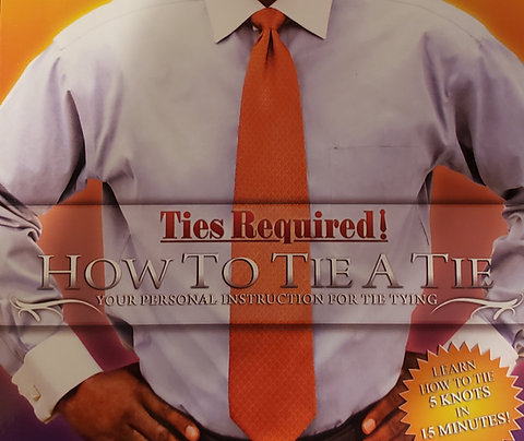 Ties Required Plus : How to tie a tie