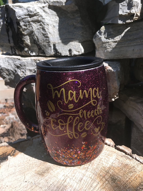 14oz Mama Needs Coffee Tumbler