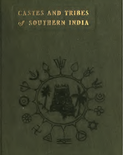 Castes and Tribes of South India Vol. 1 of 7