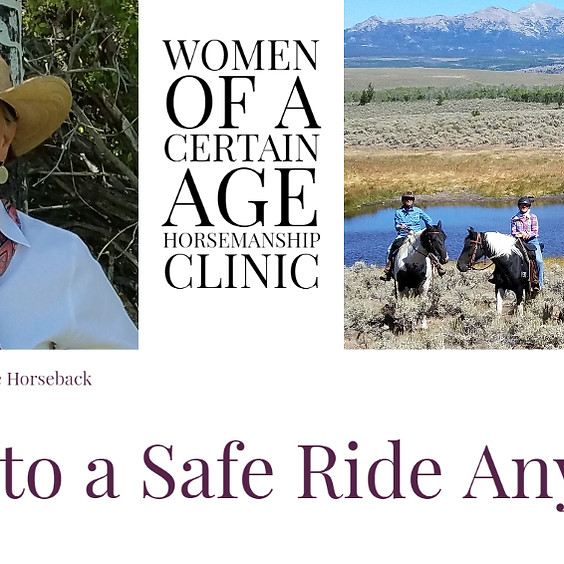 4 Keys to a Safe Ride Anywhere | A Women of A Certain Age Horsemanship Clinic