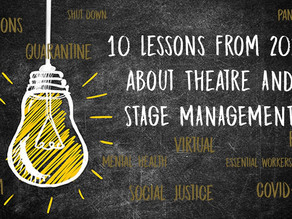 10 Lessons from 2020 about Theatre & Stage Management