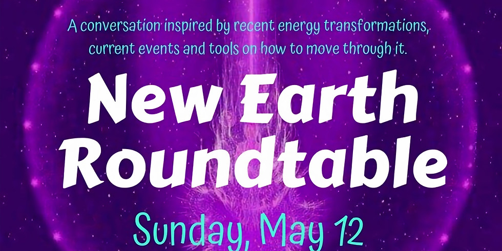 FREE! New Earth Roundtable Discussion Live Interview!