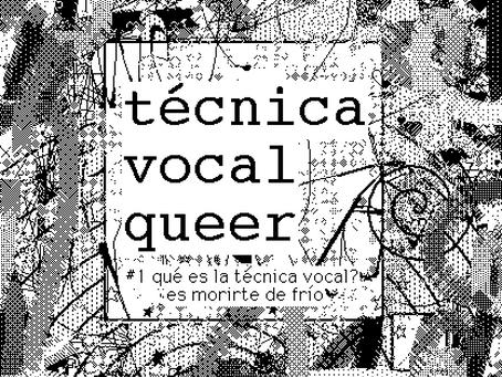 principios básicos de la técnica vocal queer #1