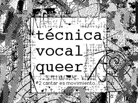 principios básicos de la ténica vocal queer #2