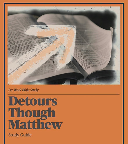 Detours Through Matthew Study Guide
