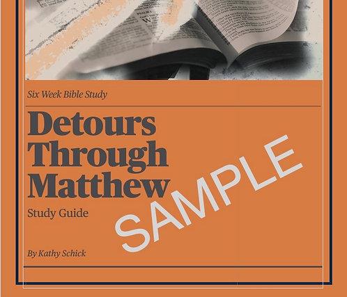 FREE SAMPLE Detours Through Matthew Study Guide