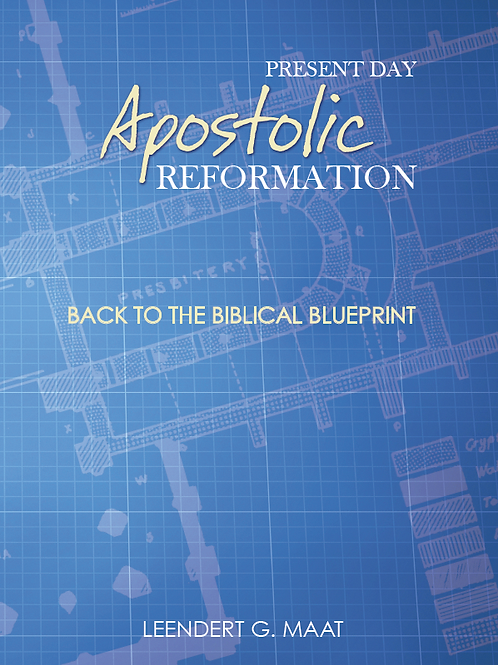 Apostolic Reformation by Leo Maat