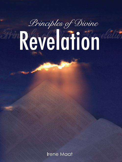 Principles of Divine Revelation by Irene Maat