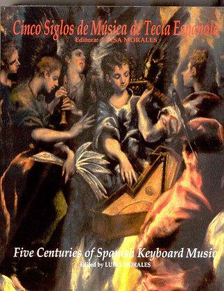 FIVE CENTURIES OF SPANISH KEYBOARD MUSIC
