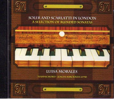 "CD ""Soler and Scarlatti in London"" Luisa Morales"