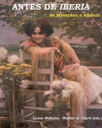 PRE- IBERIA: FROM MASARNAU TO ALBÉNIZ