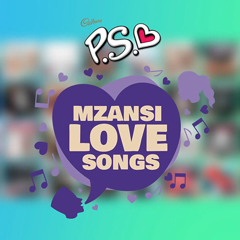 Cadbury P.S. - Mzansi Love Songs