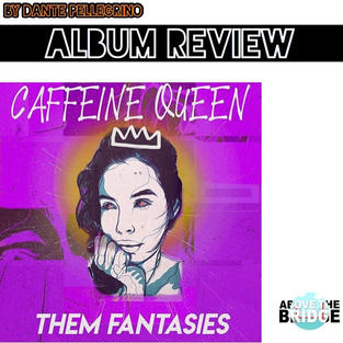 Caffeine Queen - Them Fantasies
