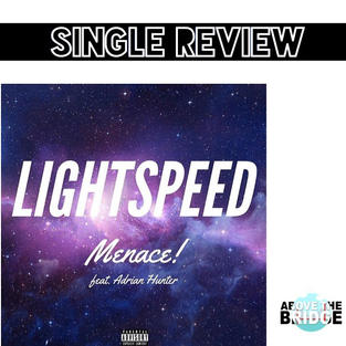 """Lightspeed"" - Menace!"