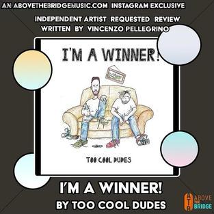I'm A Winner - Too Cool Dudes