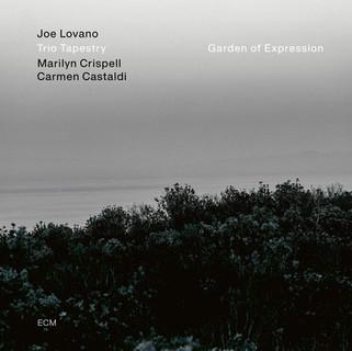 Joe Lovano, Marilyn Crispell, Carmen Castaldi - Garden Of Expression